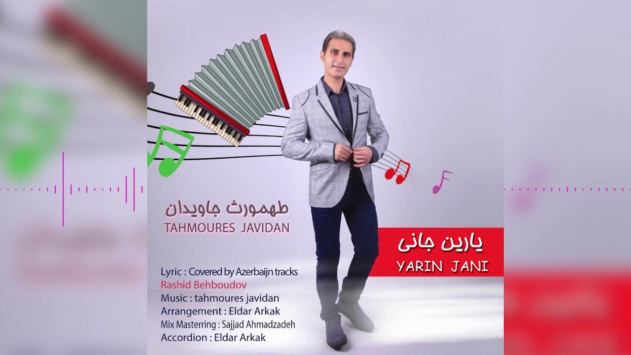 Təhmouras Cavidan- Yarin Jani (Official Audio)