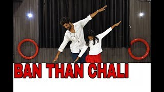 Ban Than Chali //Bollywood Dance Choreography
