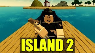 ROBLOX: THE ISLAND 2 Survival Game!!