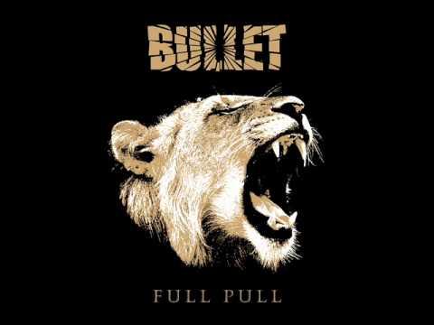 Bullet - Full Pull [Full Album]