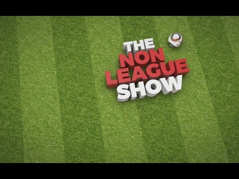 The Non-League Football Show: Worthing FC v Hendon