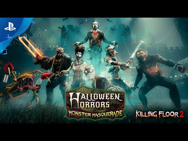 Killing Floor 2 - Halloween Horrors: Monster Masquerade | PS4