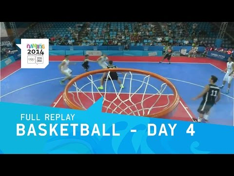 Basketball - Day 4 | Full Replay | Nanjing 2014 Youth Olympi