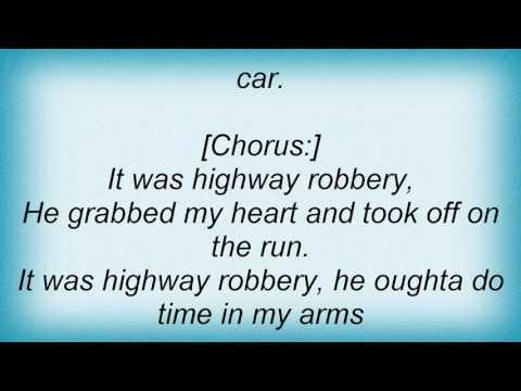 Tanya Tucker - Highway Robbery Lyrics