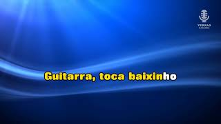 ♫ Demo - Karaoke - GUITARRA TOCA BAIXINHO - Francisco José