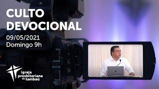 IPTambaú | Culto Devocional Ao Vivo | 09/05/2021