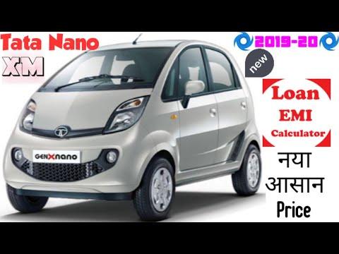 Tata Nano XM New Price In India 2019-20, Tata Nano Onroad Price, Review, Colours, Emi, Loan