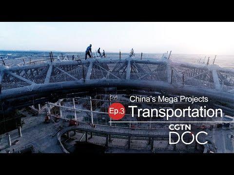 China's Mega Projects: Transportation