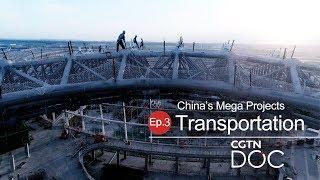China's Mega Projects: Transportation