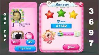 Candy Crush Saga 3697      3-Star ⭐⭐⭐      ONE TRY      VERY EASY