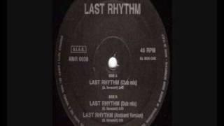 Last Rhythm - Last Rhythm (Dub Mix)