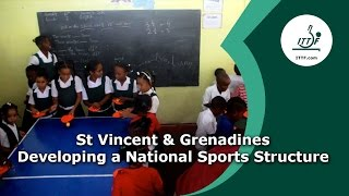 St Vincent & Grenadines Developing a National Sports Structure