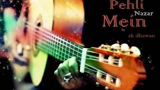 Pehli Nazar Mein   feat   sk dhawan  New Releas