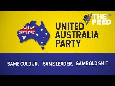 The United Australia Party: New Name, Same Old Shit