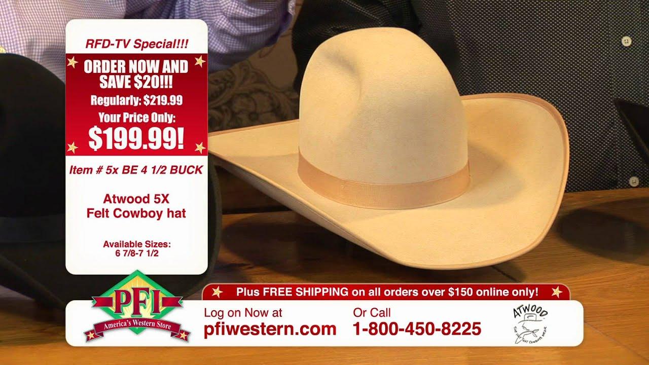 5a13adb2feb Atwood 5X Felt Cowboy Hats. PFI Western Store ...