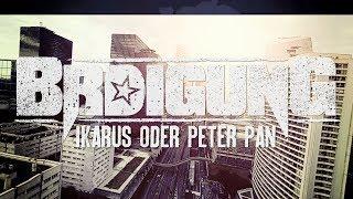 BRDIGUNG - Ikarus oder Peter Pan [Offizielles Video]