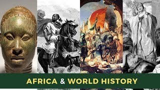 Africa amp World History The 14th Century