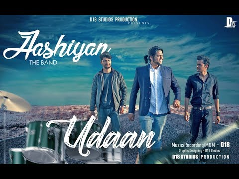 Udaan - Aashiyan The Band (Prod. by D18) | New Hindi Rock Songs 2017