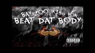 THF Zoo & King Von - Beat That Body