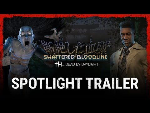 Dead by Daylight | Shattered Bloodline - Spotlight
