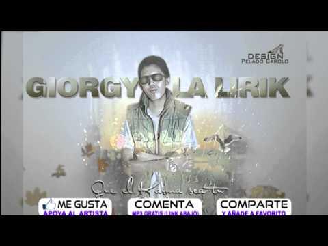 Que el Karma Sea Tu Condena - Giorgy La Lirik - G A D Company Via@ecuaperreomusic