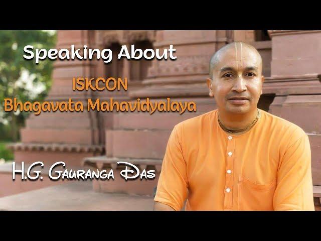 H.G. Gauranga Das speaking about ISKCON Bhagavata Mahavidyalaya