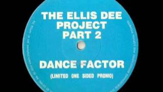 Dance Factor - Ellis Dee Project Part 2