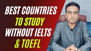 BEST COUNTRIES TO STUDY ABROAD WITHOUT IELTS & TOEFL || GISS CONSULTANCY