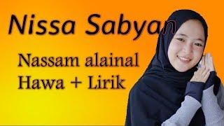 Nissa Sabyan  - Nassam alaina el hawa + lirik | Sabyan Gambus Mp3