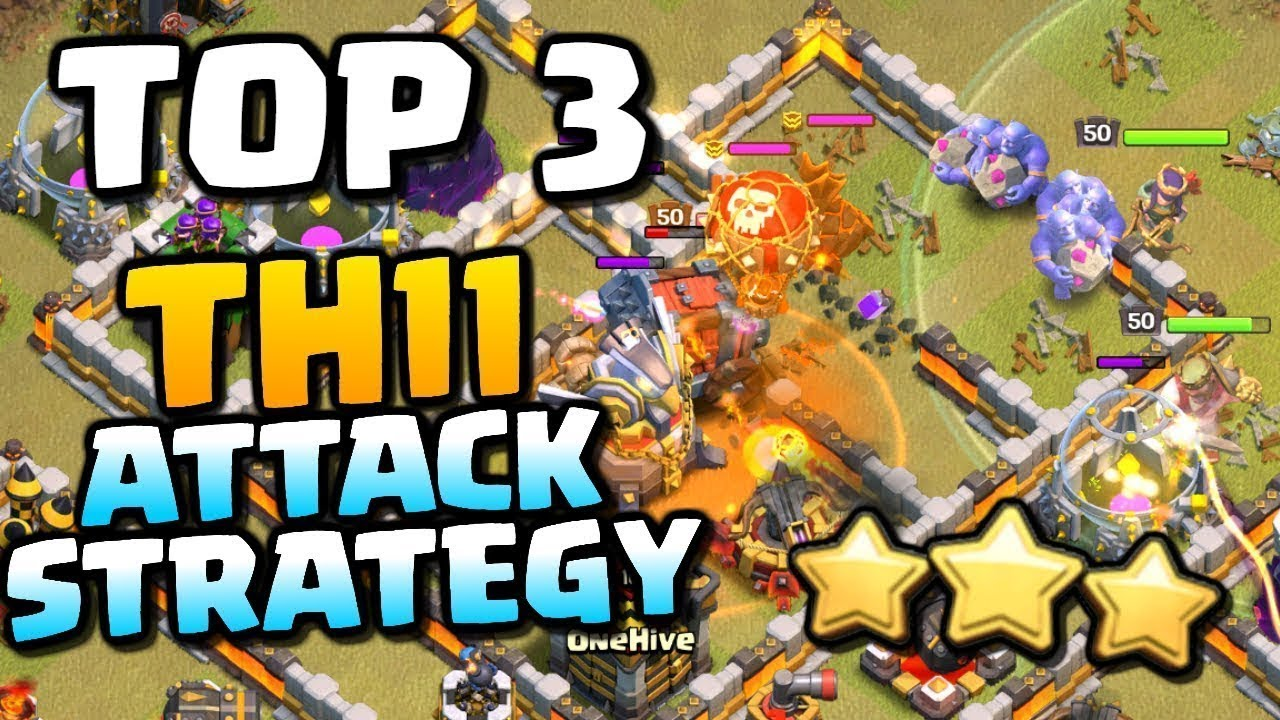 best th11 attack strategy 2019 TOP 3 TH11 Attack Strategy 2019 In Clash Of Clans (Hindi)   YouTube