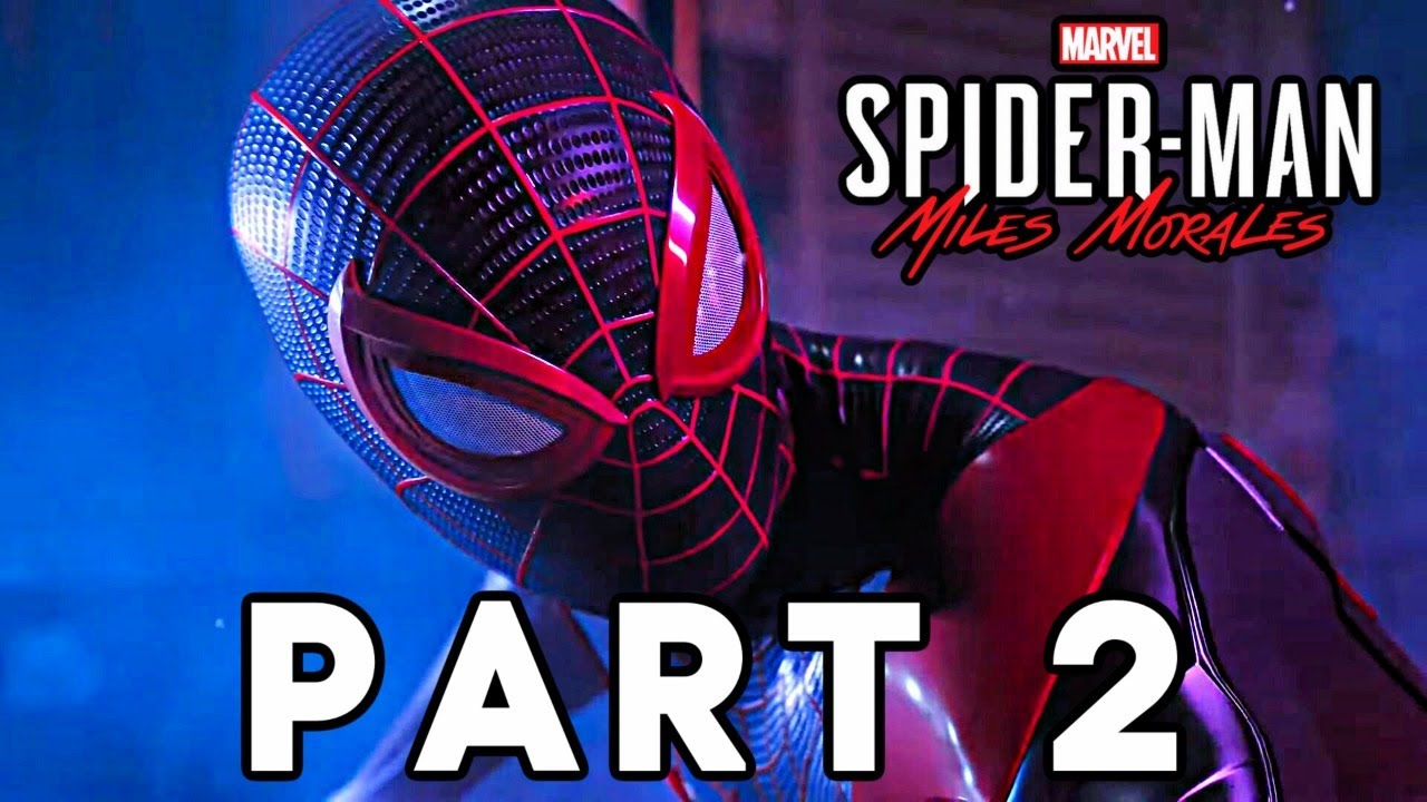 Marvel's Spider-Man: Miles Morales - Gameplay Walkthrough PART 2 - (Spiderman PS4)