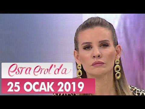 Esra Erol'da 25 Ocak 2019 - Tek Parça
