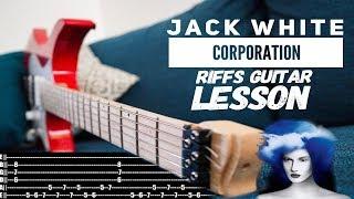 Guitar Study: Jack white - Corporation Riffs Guitar Lesson + TAB