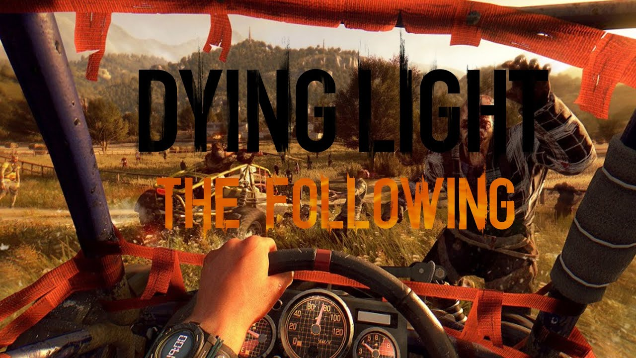 Meatwagon22 Dying Light Following