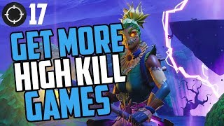 EASIEST Method to get High Kill Games in Fortnite (*IN DEPTH Guide to get More kill in Fortnite)