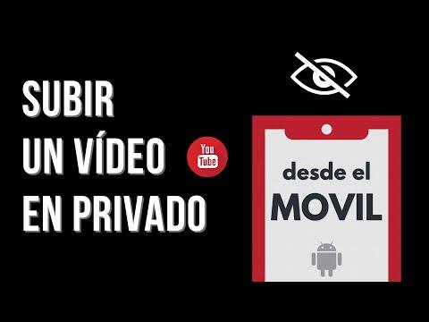 🍏 Cómo subir un video a YouTube en privado desde el móvil 📱🔴