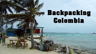 Backpacking Colombia