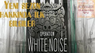 Y2S4 Yeni Sezon: Operation White Noise - Rainbow Six Siege Türkçe