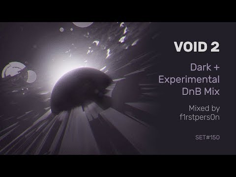 Void 2 | Dark + Experimental Drum and Bass Mix