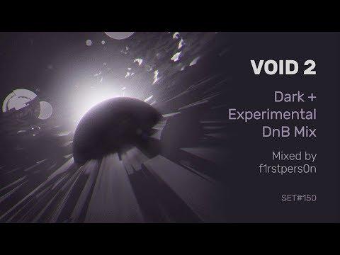 Void 2 | Dark + Experimental Drum and Bass Mix