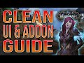 Clean UI and Addon GUIDE 8.3