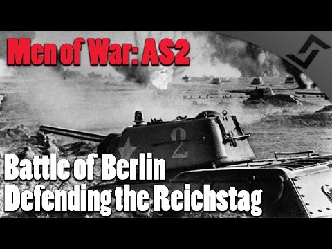 Men of War: Assault Squad 2 - Battle of Berlin - Defending the Reichstag - German Soldiers Mod