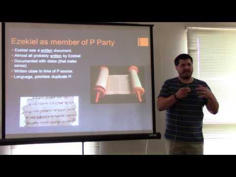 Prophets and Prophecy: Ezekiel and the P Party (1/2)
