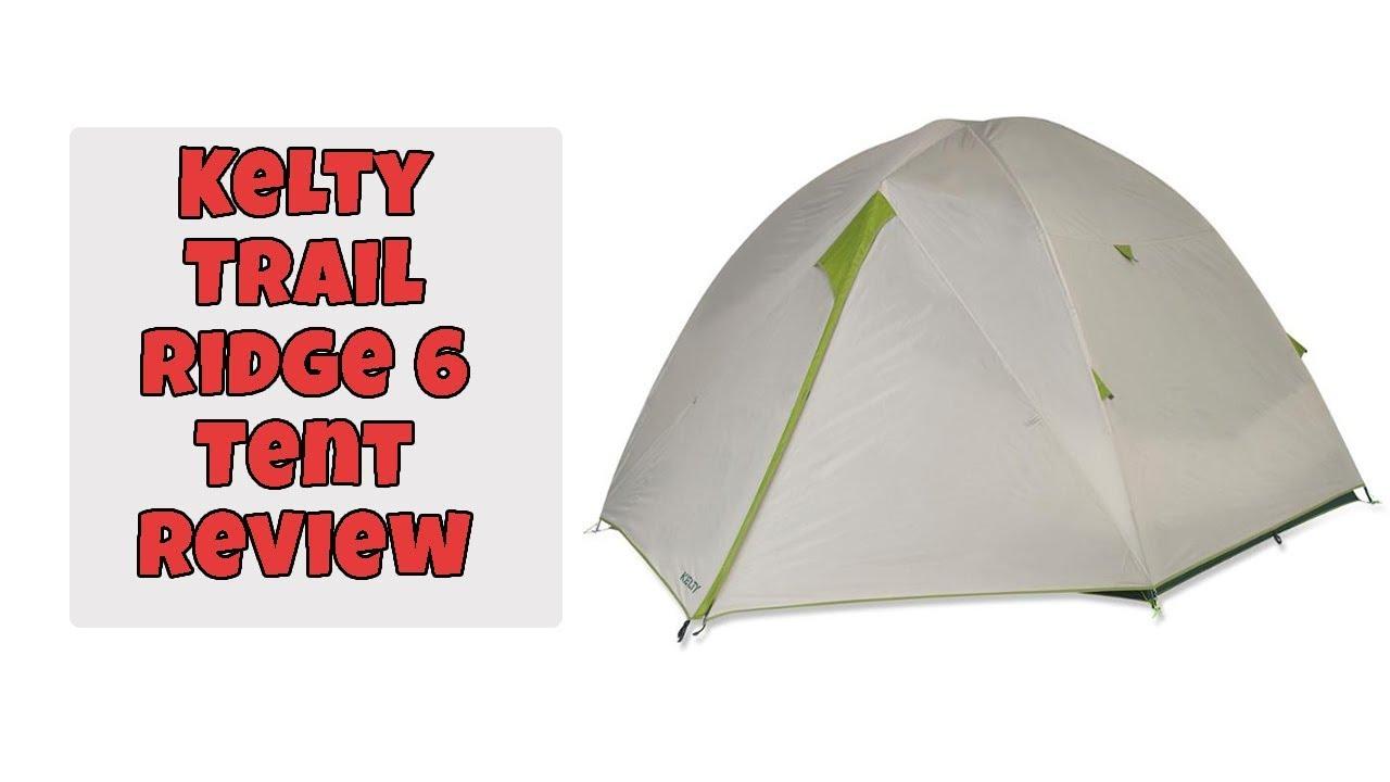 Kelty Trail Ridge 6 Tent Review   Best Kelty Trail Ridge Tent   Digital Tenz Review  sc 1 st  YouTube & Kelty Trail Ridge 6 Tent Review   Best Kelty Trail Ridge Tent ...