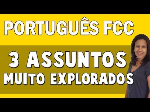 Português FCC   3 Assuntos Muito Explorados Nas Provas