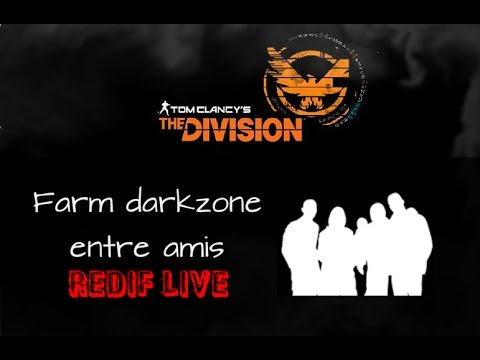 DarkZone circuit loot et xp The Division FR
