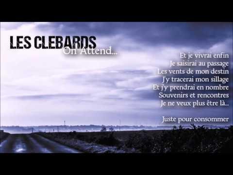 Les Clébards - On Attend... -  Full album