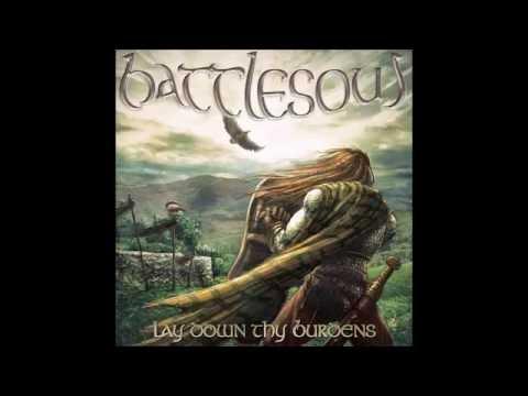 BATTLESOUL - Lay Down Thy Burdens [Full]
