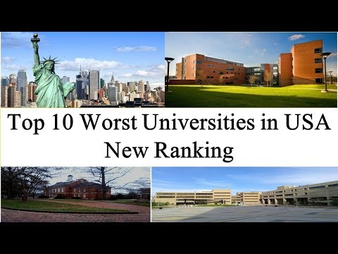 Top 10 Worst Universities In USA New Ranking