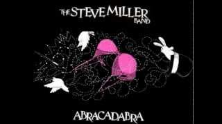 The Steve Miller Band - Abracadabra [HQ]